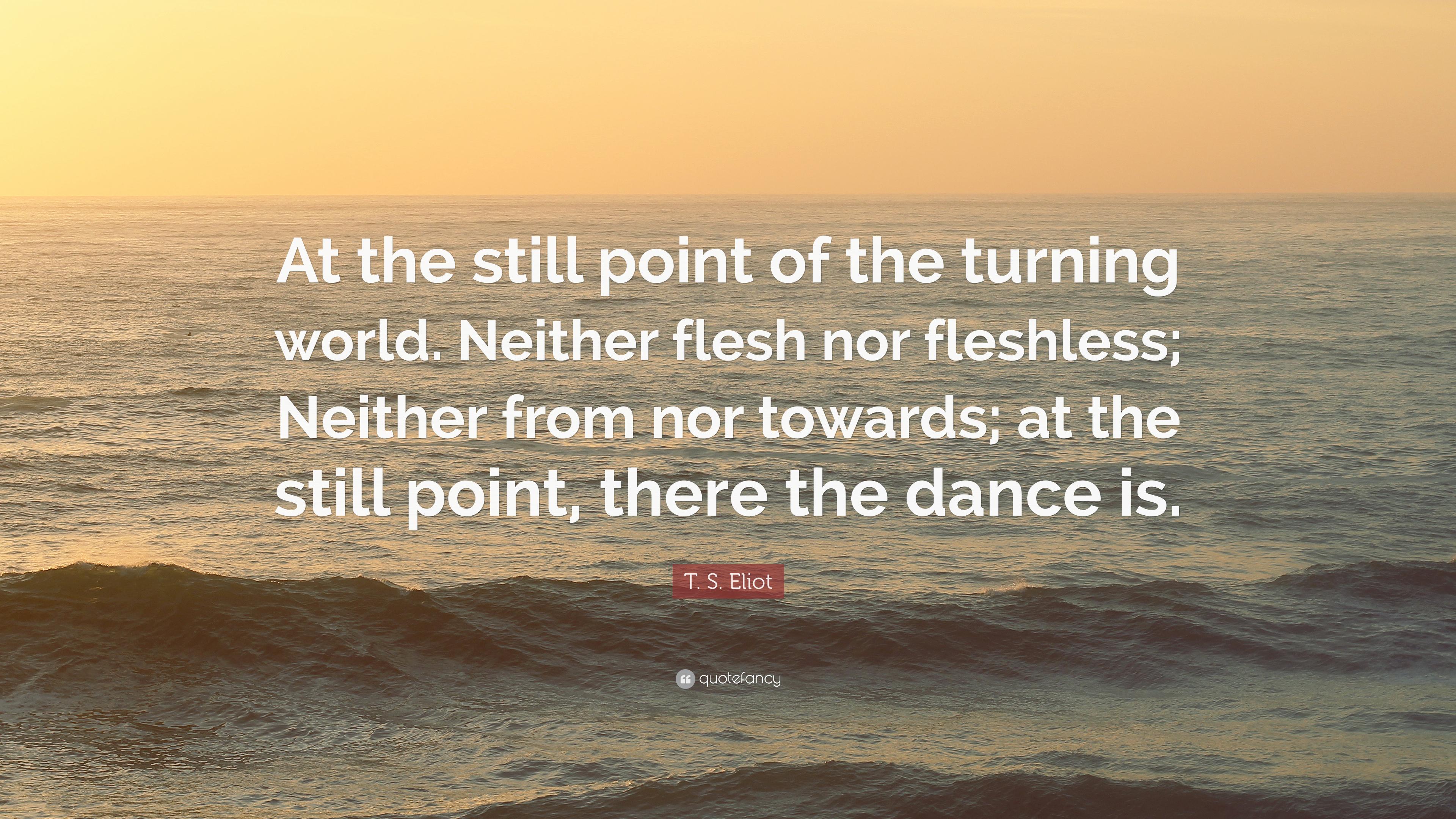 TS Eliot quote 2