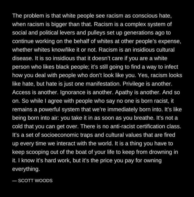 Scott Woods Quote on Racism
